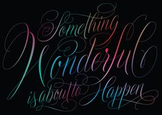 Something wonderful is about to happen by Martina Flor, via Behance