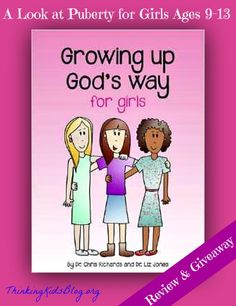 Growing Up God's Way for Girls by Dr. Chris Richards & Dr. Liz Jones {Review & Giveaway}