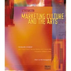 Marketing Culture and the Arts