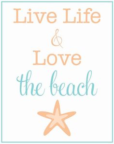 Oh and might as well just Live On The Beach!!  That would make life so much easier to live.... :)