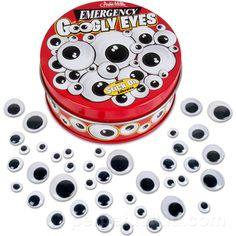 emergency googly eyes lol