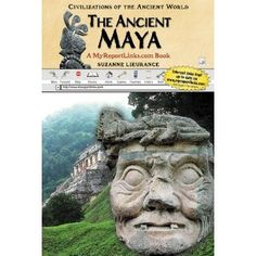 Learn about the ancient Maya.