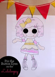 """Played just like """"Pin the Tail on the Donkey"""" - cost 50 cents to make! #party #birthday #lalaloopsy www.sisterssuitcaseblog.com"""