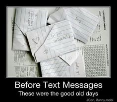 I miss passing notes!!