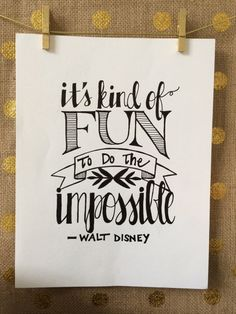 Hand Lettered Walt Disney Quote