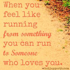 Run to Someone by Holley Gerth