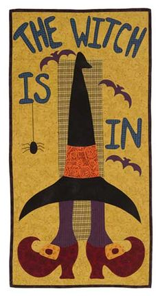 The Witch Is In Wall Quilt