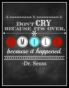 dr. seuss love | I quote this after every pep talk/motivational speech