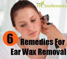 6 Efficient Home Remedies For #Ear Wax Removal