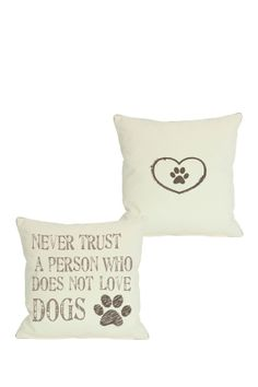 Never Trust a Person Who Does Not Love Dogs