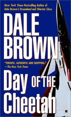 Day of the Cheetah   (Patrick McLanahan, book 2)  by  Dale Brown