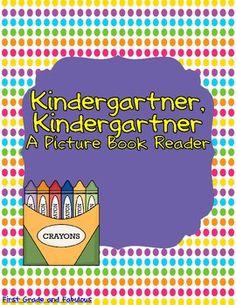 Kindergartner, Kindergartner--A Picture Book Reader