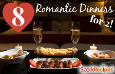 There's still time to pull off the prefect Valentine's Day celebration. Try these recipes and meal ideas for a romantic evening!  | via @SparkPeople #food #Vday #dinner romanc, romantic dinners, valentine day, romant dinner, dinner tabl, marri coupl, cena romantica, dinner ideas, romantic dates