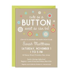 cute as a Button Baby Shower Invitation, boy or girl shower invitations, button shower, button invit, buttons, button babi, shower idea, babi shower, parti time, baby showers