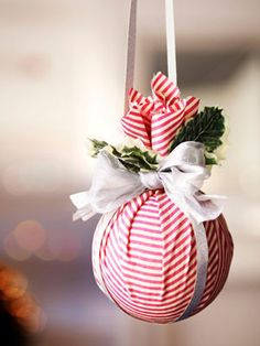 DIY ornament. Wrap a foam ball in cloth of your choice and tie off with a ribbon.