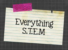 STEM: Science, Technology, Engineering, Math!  Classroom ideas to inspire...