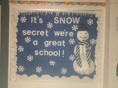 "Winter bulletin board kindergarten - make it a ""snow secret these are great books?"""