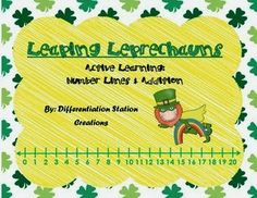 Free!! Leaping Leprechauns Active, Hands-On Learning.  Addition and Number Lines. Kindergarten, First Grade, Special Education, Homeschool.