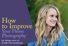How to Improve Your Phone Photography