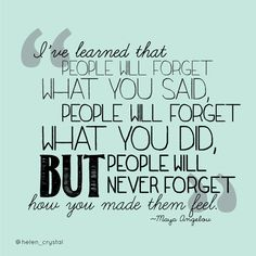Favorite Maya Angelou quote :)