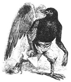 Demons of the Goetia: Malphas has forty legions of demons under his command. He builds houses, high towers and strongholds, throws down the buildings of the enemies, and can destroy the enemies' desires or thoughts. He is depicted as a crow that after a while or under request changes shape into a man, and speaks with a hoarse voice.