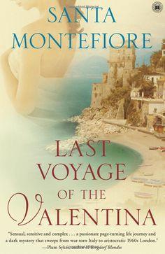 Last Voyage of the Valentina by Santa Montefiore