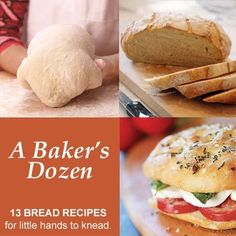 Love this! A Bakers Dozen: 13 Bread Recipes for Little Hands to Knead
