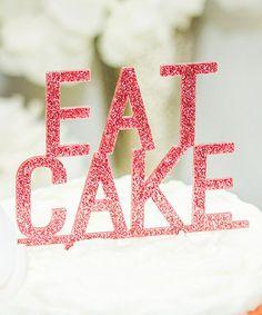 Pink Glitter 'Eat Cake' Topper  :-)