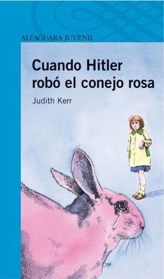 Cuando Hitler robó el conejo rosa, Judith Kerr (Alfaguara).  Lectura de referencia para 1º/2º de ESO.  Guía de lectura: http://www.librosalfaguarajuvenil.com/uploads/ficheros/libro/guia-actividades/200405/guia-actividades-cuando-hitler-robo-conejo-rosa.pdf