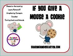 Newly added unit... If You Give a Mouse a Cookie Literacy Unit