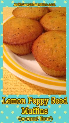 Lemon Poppy Seed Muffins. Made with coconut flour. So yummy!  (Paleo/gluten-free/low-carb option). By www.aunaturalenutrition.com