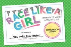 "Cute Freebie -- ""Race Like a Girl"" Participation Award Certificates for Girl Scouts (Powder Puff Derby?) or Activity Days."