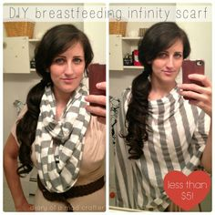 DIY Breastfeeding Infinity Scarf - much easier for those nursing mommy's out there. Guess I'll have to make those for shower gifts, look quick and easy.