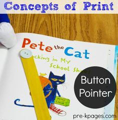 Pete the Cat Button Pointer for Teaching Concepts of Print in  Preschool and Kindergarten