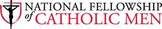 Sunday Readings & Questions :: National Fellowship of Catholic Men (Overland Park, KS)