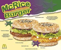 """""""Despite the fact that it's an official sponsor of the 2012 Summer Olympic Games, McDonald's is NOT athlete quality food. Which is why when McDonald's restaurants in the Philippines decided to place their burgers on health-conscious rice cakes instead of buns, they failed miserably. Give the people what they want, dammit!"""""""