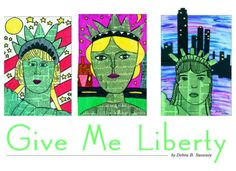 "Just in time for the Fourth of July, Independence Day — ""Give Me Liberty!"" — from our June 2007 issue.  http://www.artsandactivities.com/works05.pdf art classroom, 2013 lesson, fourth of july, art lesson, elementari art, cultur lesson, lesson project"
