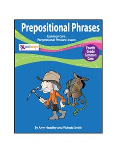 Prepositional Phrases-4th Grade Common Core Lesson from Splash Publications on TeachersNotebook.com -  (8 pages)  - FREEBIE: 4th Grade Prepositional Phrases is a COMPLETE lesson aligned with these 4th Grade Common Core Reading and Language Standards:  (CC.4.RI.1, CC.4.RI.4, CC.4.RI.5, CC.4.L.1e, CC.4.L.1f, CC.4.L.2a, CC.4.L.2d)