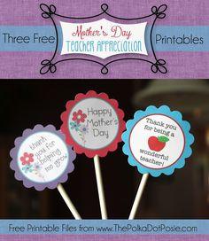 The Polka Dot Posie: Free Mother's Day & Teacher Appreciation Printables
