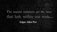 """""""The scariest monsters are the ones that lurk within our souls..."""" - Edgar Allan Poe #thelegionseries #kamigarcia #YAbooks #supernatural #quotes #paranormal"""