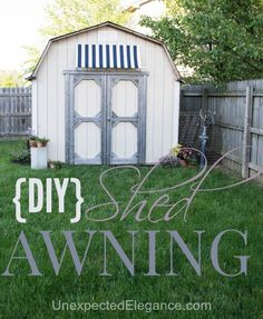 DIY Shed Awning with Step-by-step instructions.