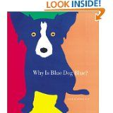 "Emergent Reader to go along with the book ""Why Is Blue Dog Blue?"" by George Rodrigue"