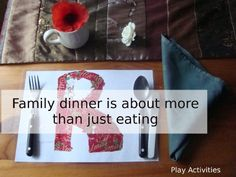 Family dinner is about more than just eating #readforgood play-activities.c...