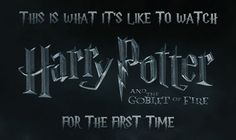 """This Is What It's Like To Watch """"Harry Potter And The Goblet Of Fire"""" For The First Time (Prob should mention these can get a bit cheeky. Head's up if you're not into that sort of thing.)"""