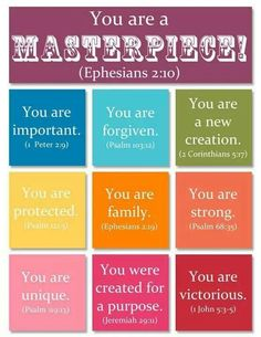 You Are A Masterpiece!  Ephesians 2:10