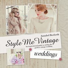 Style Me Vintage: Weddings a book Lipstick & Curls worked on with Love My Dress is available in the shops today
