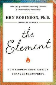 Sir Ken Robinson on How Finding Your Element Changes Everything