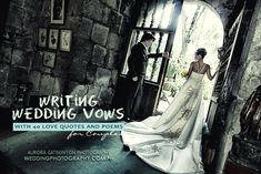 Writing Wedding Vows with 40 Love Quotes and Poems