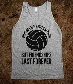 Ribbons Fade Metals Tarnish But Friendships Last Forever Volleyball