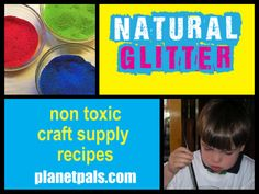 Loads of non toxic craft recipes from the best source on the web for Eco Friendly Crafts